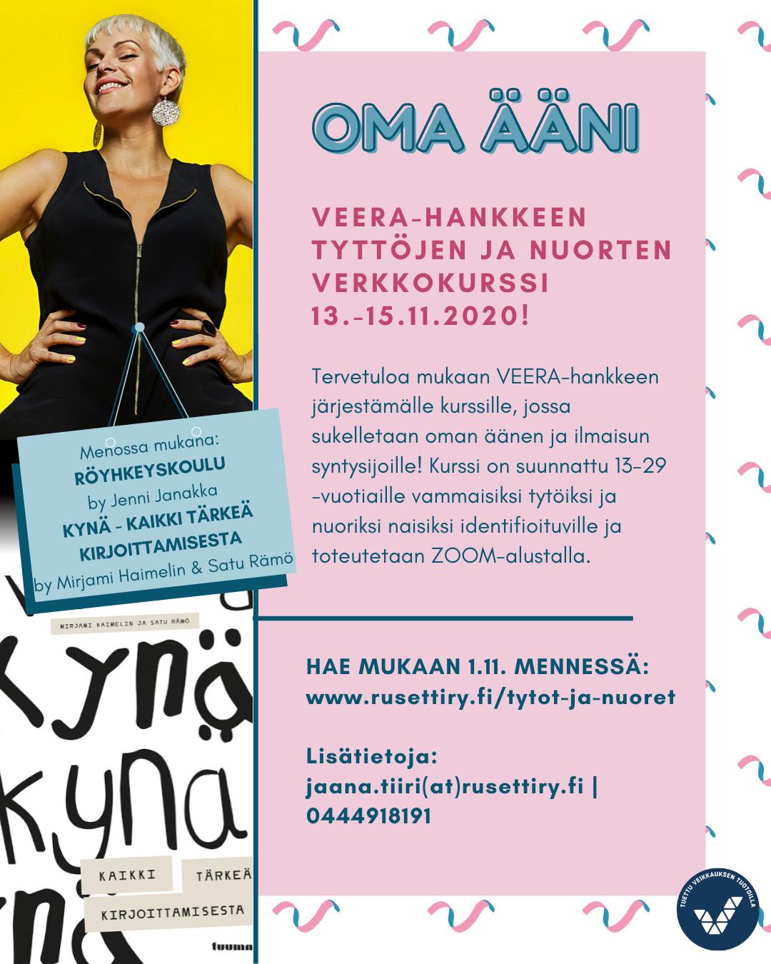 Oma ääni-kurssin mainos, jossa kuvassa Jenni Janakka Röyhkeyskoulusta ja Kynä - kirjasta kansikuva. Kurssin mainos on tekstinä tämän kuvan alla.